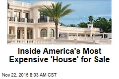 Inside America's Most Expensive 'House' for Sale
