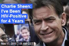 Charlie Sheen: I've Been HIV Positive for 4 Years