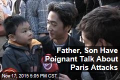 Father, Son Have Poignant Talk About Paris Attacks
