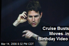Cruise Busts Moves in Birthday Video