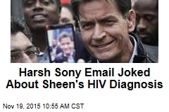 Harsh Sony Email Joked About Sheen's HIV Diagnosis