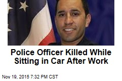Police Officer Killed While Sitting in Car After Work