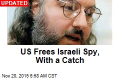 US Set to Free Israeli Spy, With a Catch