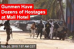 Gunmen Seize 170 Hostages at Mali Hotel