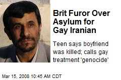 Brit Furor Over Asylum for Gay Iranian