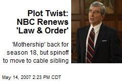 Plot Twist: NBC Renews 'Law & Order'