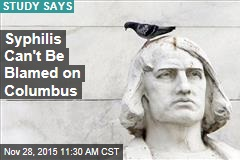 Finally, Some Good News for Columbus: Syphilis Isn't His Fault