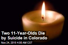 Two 11-Year-Olds Die by Suicide in Colorado