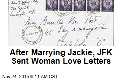 After Marrying Jackie, JFK Sent Woman Love Letters