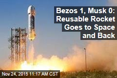 Bezos 1, Musk 0: Reusable Rocket Goes to Space and Back