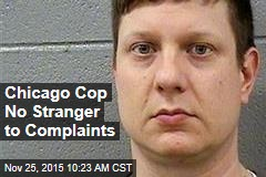 Chicago Cop No Stranger to Complaints