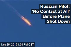 Russian Pilot: 'No Contact at All' Before Plane Shot Down
