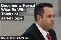 Documents Reveal What Ex-Wife Thinks of Jared Fogle