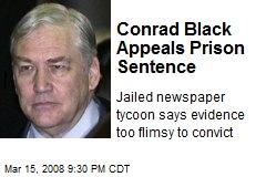 Conrad Black Appeals Prison Sentence
