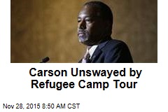Carson Unswayed by Refugee Camp Tour