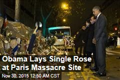 Obama Lays Single Rose at Paris Massacre Site