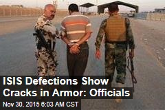 ISIS Defections Show Cracks in Armor: Officials