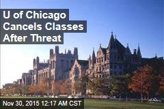 U of Chicago Cancels Classes After Threat