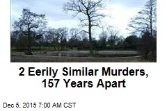 2 Eerily Similar Murders, 157 Years Apart