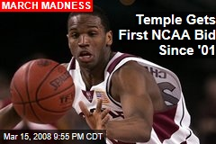 Temple Gets First NCAA Bid Since '01