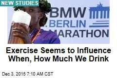 Exercise Seems to Influence When, How Much We Drink