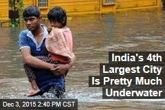 India's 4th Largest City Is Pretty Much Underwater