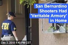 San Bernardino Shooters Had 'Veritable Armory' in Home