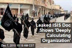Leaked ISIS Doc Shows 'Deeply Calculating Organization'