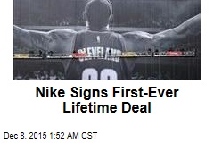 Nike Signs First-Ever Lifetime Deal