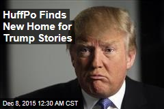 HuffPo Finds New Home for Trump Stories
