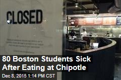 80 Boston Students Sick After Eating at Chipotle