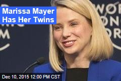 Marissa Mayer Has Her Twins