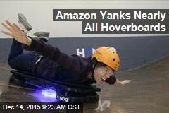 Amazon Yanks Nearly All Hoverboards