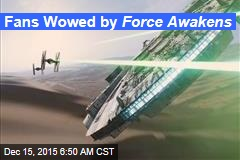 Fans Wowed by Force Awakens