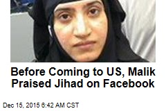Before Coming to US, Malik Praised Jihad on Facebook