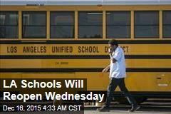 LA Schools Will Reopen Wednesday
