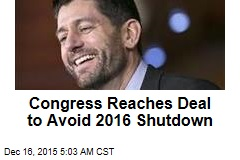 Congress Reaches Deal to Avoid 2016 Shutdown