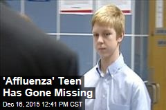 'Affluenza' Teen Has Gone Missing