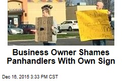 Business Owner Shames Panhandlers With Own Sign
