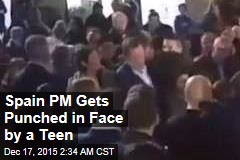 Spain PM Gets Punched in the Face