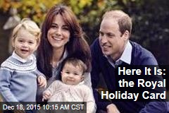 Here It Is: the Royal Holiday Card