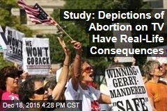 Study: Depictions of Abortion on TV Have Real-Life Consequences