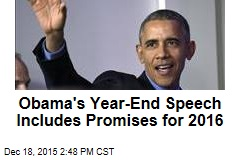 Obama's Year-End Speech Includes Promises for 2016