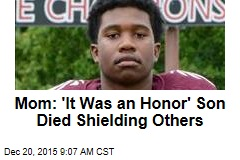 Mom: 'It Was an Honor' Son Died Shielding Others