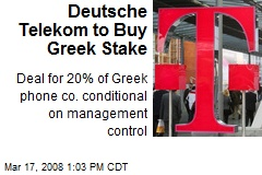 Deutsche Telekom to Buy Greek Stake