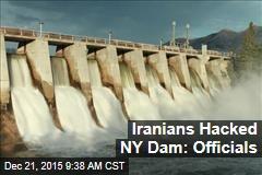 Iranians Hacked NY Dam: Officials