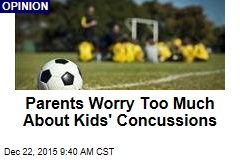 Parents Worry Too Much About Kids' Concussions