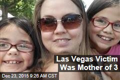 Las Vegas Victim Was Mother of 3