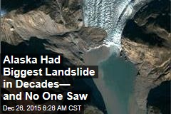 Alaska Had Biggest Landslide in Decades— and No One Saw