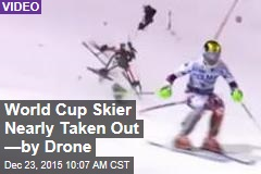 World Cup Skier Nearly Taken Out —by Drone